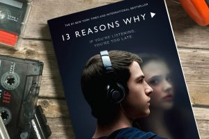 13 Reasons Why 13 Reasons Why is the Greatest Horrible thing that has ever Happened - 13 Reasons Why Cover